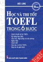 Học Và Thi Tốt Toefl Trong 6 Bước