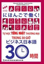 Tự Học Tiếng Nhật Thương Mại Trong 30 Giờ