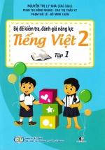 Bộ Đề Kiểm Tra, Đánh Giá Năng Lực Tiếng Việt 2 Tập 1