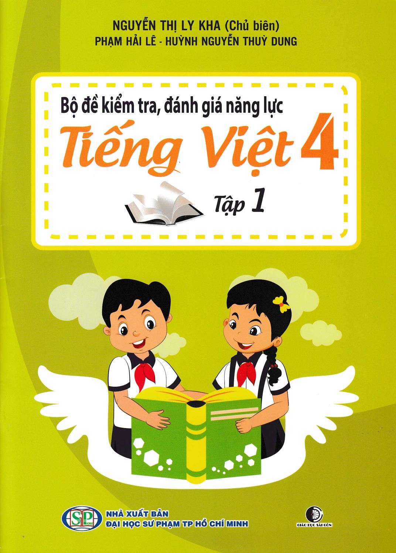Bộ Đề Kiểm Tra, Đánh Giá Năng Lực Tiếng Việt 4 Tập 1