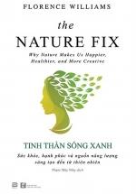 Tinh Thần Sống Xanh -The Nature Fix