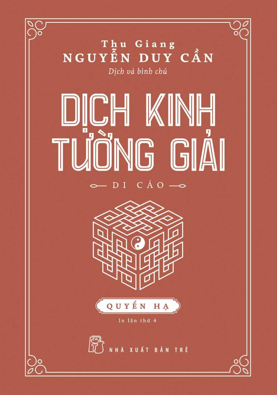 Dịch Kinh Tường Giải (Di Cảo) - Quyển Hạ