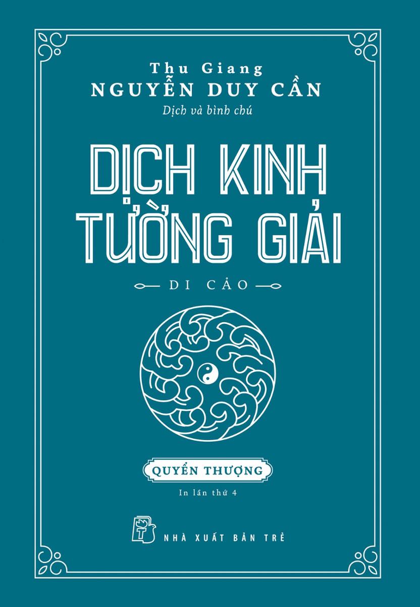 Dịch Kinh Tường Giải (Di Cảo) - Quyển Thượng