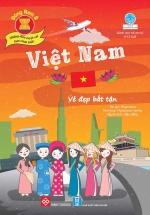 Đông Nam Á - Những Điều Tuyệt Vời Bạn Chưa Biết: Việt Nam - Vẻ Đẹp Bất Tận