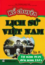 Kể Chuyện Lịch Sử Việt Nam Tập 2