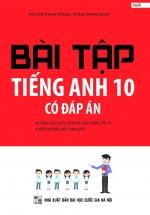 Bài Tập Tiếng Anh 10 Có Đáp Án
