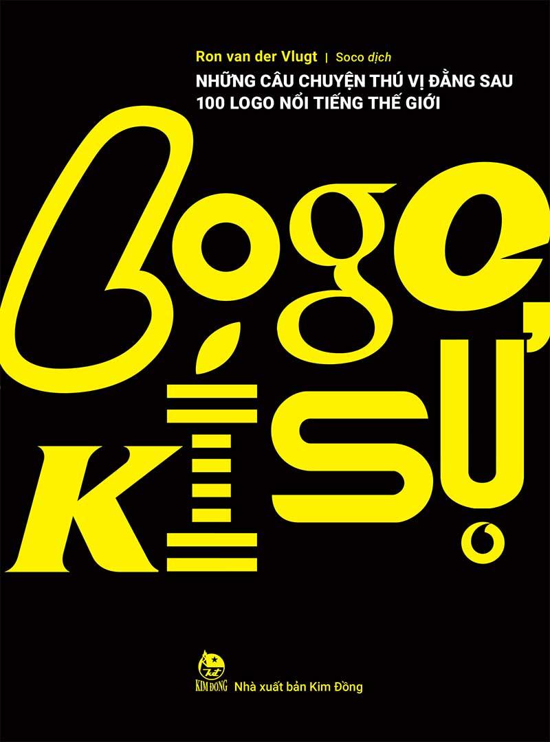 Logo Kí Sự: Những Câu Chuyện Thú Vị Đằng Sau 100 Logo Nổi Tiếng Thế Giới