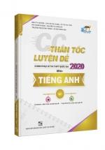 CC Thần Tốc Luyện Đề 2020 Môn Tiếng Anh Tập 1 - Sách Bộ Đề Thi THPT Quốc Gia 2020