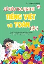 Đề Kiểm Tra Định Kì Tiếng Việt Và Toán Lớp 3
