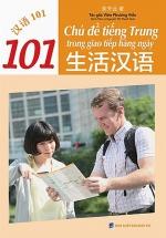 101 Chủ Đề Tiếng Trung Trong Giao Tiếp Hằng Ngày