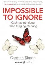 Cách Tạo Nội Dung , Thao Túng Người Dùng (IMPOSSIBLE TO IGNORE)