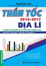 Thần Tốc Luyện Đề Chuẩn Bị Kì Thi THPT Quốc Gia Địa Lý 2016-2017