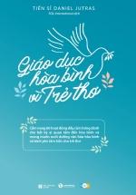 Giáo Dục Hòa Bình Vì Trẻ Thơ