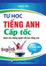Tự Học Tiếng Anh Cấp Tốc Kèm CD