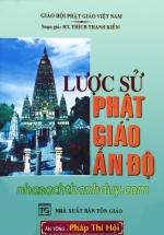 Lược Sử Phật Giáo Ấn Độ