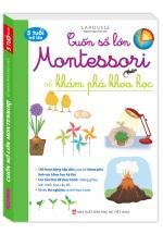 Cuốn Sổ Lớn Montessori Về Khám Phá Khoa Học