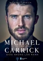 Tự Truyện Michael Carrick – Giữa Những Lằn Ranh