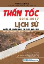Thần Tốc Luyện Đề Chuẩn Bị Kì Thi THPT Quốc Gia Lịch Sử 2016-2017