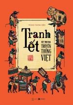 Tranh Tết - Nét Tinh Hoa Truyền Thống Việt 2020