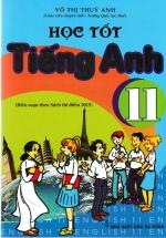 Học Tốt Tiếng Anh 11 ( Chương Trình Mới)