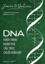 DNA : Hành Trình Khám Phá Cấu Trúc Chuỗi Xoắn Kép