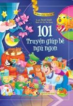 101 Truyện Kể Giúp Bé Ngủ Ngon