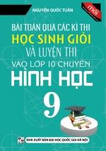 Bài Toán Qua Các Kì Thi Học Sinh Giỏi Và Luyện Thi Vào Lớp 10 Chuyên Hình Học 9