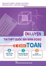 Ôn Luyện Thi THPT Quốc Gia Năm 2020 Môn Toán
