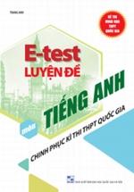 E - Test Luyện Đề Chinh Phục Kì Thi THPT Quốc Gia Môn Tiếng Anh