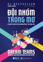 Dream Teams – Đội Nhóm Trong Mơ