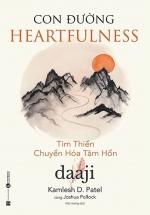 Con Đường Heartfulness - Tim Thiền - Chuyển Hóa Tâm Hồn
