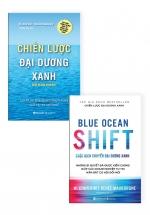 Combo Chiến Lược Đại Dương Xanh + Cuộc Dịch Chuyển Đại Dương Xanh