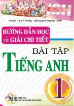 Hướng Dẫn Học Và Giải Chi Tiết Bài Tập Tiếng Anh 1