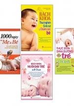 Combo Sách Thai Giáo Và Nuôi Dạy Con ( BK Thai Nghén + 1000 Mẹ Và Bé + BK Nuôi Dạy Trẻ + Thực Đơn Dinh Dưỡng )