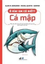 Ô Kìa! Em Có Biết? Cá Mập