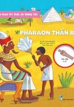 Bách Khoa Tri Thức Đa Tương Tác - Pharaon Thần Bí
