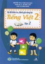 Bộ Đề Kiểm Tra, Đánh Giá Năng Lực Tiếng Việt 2 Tập 2