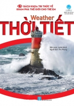 Bách Khoa Tri Thức Về Khám Phá Thế Giới Cho Trẻ Em - Weather - Thời Tiết