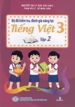 Bộ Đề Kiểm Tra, Đánh Gía Năng Lực Tiếng Việt 3 Tập 2
