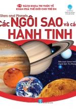 Bách Khoa Tri Thức Về Khám Phá Thế Giới Cho Trẻ Em - Stars And Planets - Các Ngôi Sao Và Các Hành Tinh