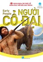 Bách Khoa Tri Thức Về Khám Phá Thế Giới Cho Trẻ Em - Early People - Người Cổ Đại