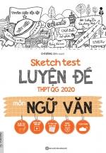 Sketch Test Luyện Đề THPTQG 2020 Môn Văn