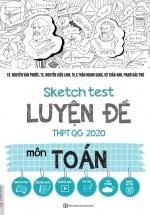 Sketch Test Luyện Đề THPTQG 2020 Môn Toán