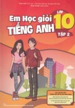 Em Học Giỏi Tiếng Anh Lớp 10 Tập 2
