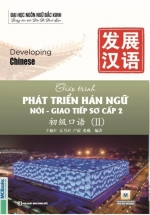 Giáo Trình Phát Triển Hán Ngữ Nói – Giao Tiếp Sơ Cấp 2