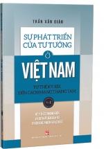 Sự Phát Triển Của Tư Tưởng Ở Việt Nam Từ Thế Kỷ XIX Đến Cách Mạng Tháng Tám - Tập I
