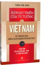 Sự Phát Triển Của Tư Tưởng Ở Việt Nam Từ Thế Kỷ XIX Đến Cách Mạng Tháng Tám - Tập III