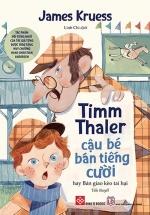 Timm Thaler - Cậu Bé Bán Tiếng Cười - Hay Bản Giao Kèo Tai Hại