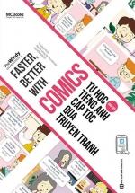 Faster, Better With Comics - Tự Học Tiếng Anh Cấp Tốc Qua Truyện Tranh