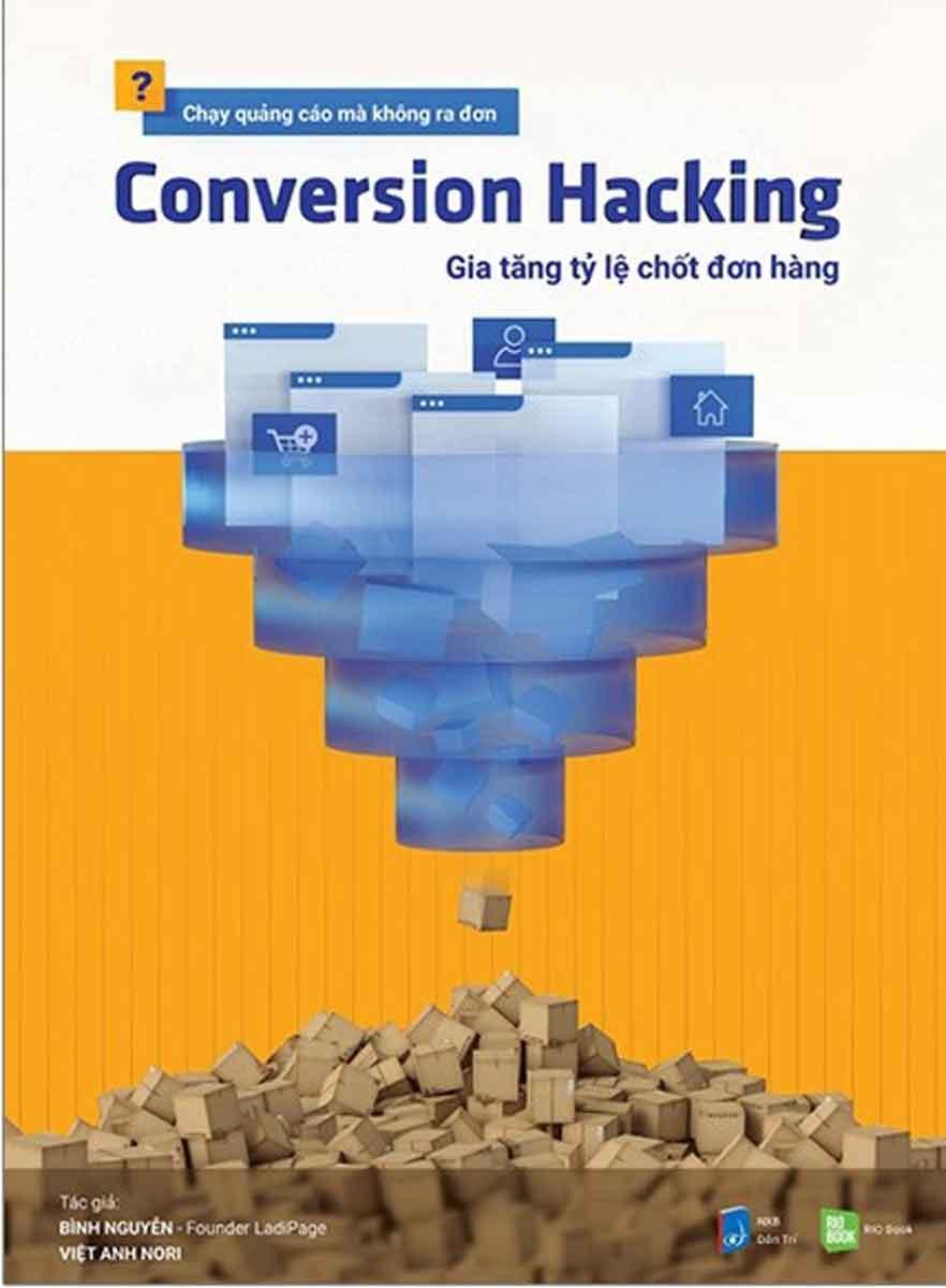 Conversion Hacking - Gia Tăng Tỷ Lệ Chốt Đơn Hàng